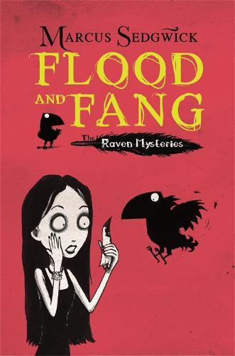 Raven Mysteries: Flood and Fang: Book 1