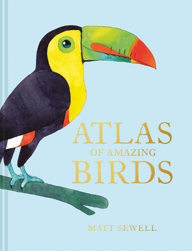 Atlas ofAmazingBirds