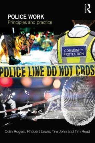 Police Work: PrinciplesandPractice