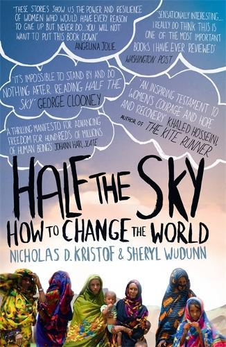 Half The Sky: How to ChangetheWorld