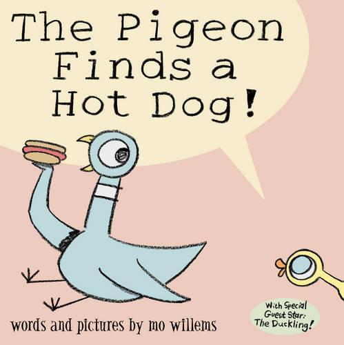 The Pigeon Finds aHotDog!