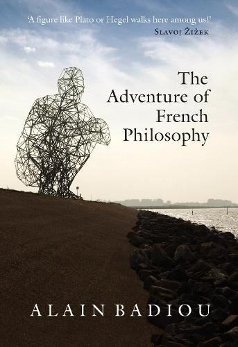 The Adventure ofFrenchPhilosophy