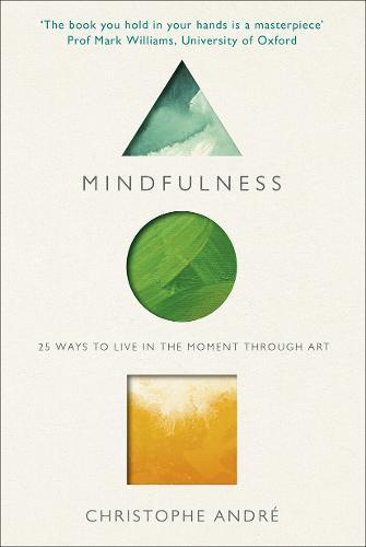 Mindfulness: 25 Ways to Live in the MomentThroughArt