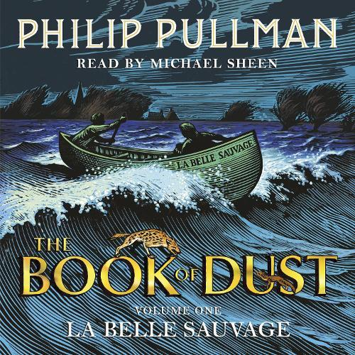 La Belle Sauvage: The Book of Dust Volume One (Audiobook)