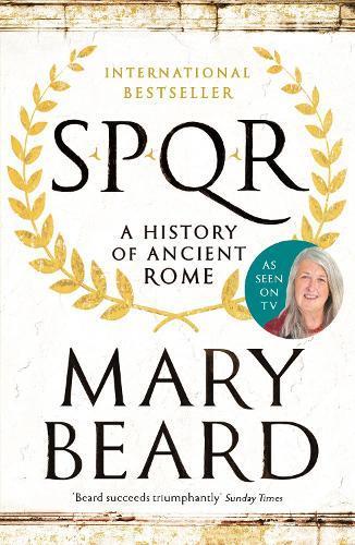 SPQR: A History ofAncientRome