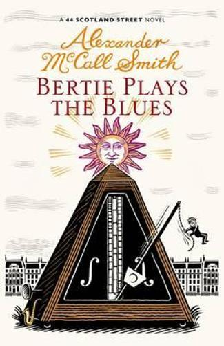 Bertie Plays The Blues: 44 Scotland Street