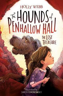 The Lost Treasure (The Hounds of Penhallow Hall,BookTwo)
