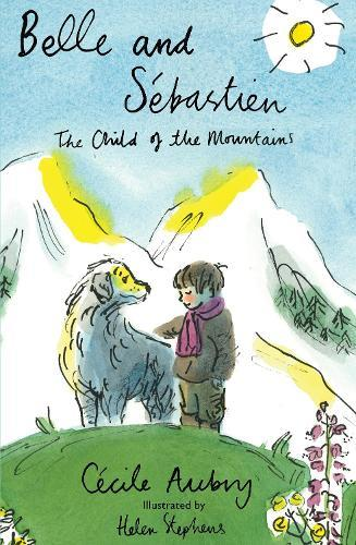 Belle & Sebastien: The Child of the Mountains