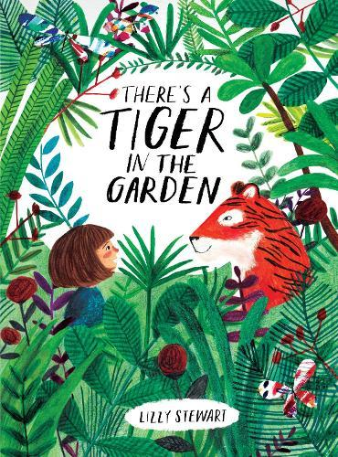 There's a Tiger intheGarden