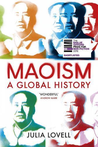 Maoism: AGlobalHistory