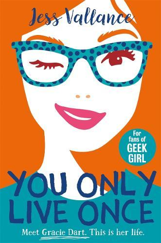 You Only Live Once (Gracie Dart, Book 1)