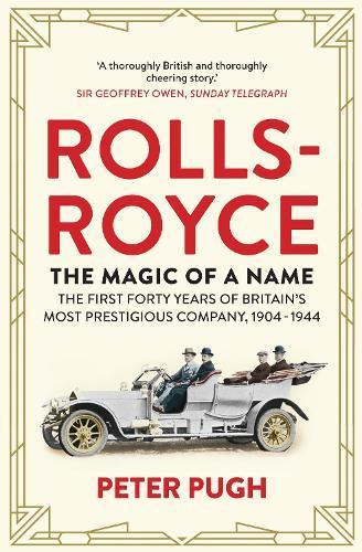 Rolls-Royce: The Magic ofaName