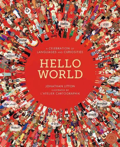 Hello World: A Celebration of LanguagesandCuriosities