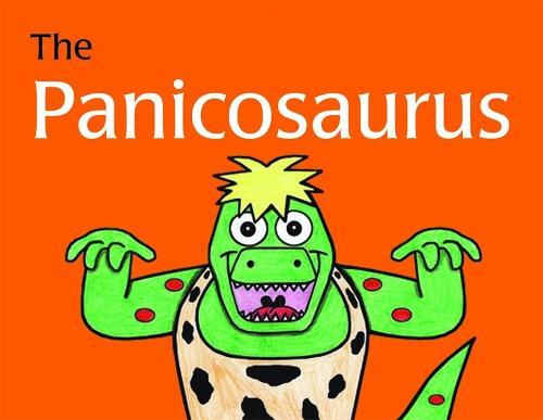 The Panicosaurus: Managing Anxiety in Children Including Those withAspergerSyndrome