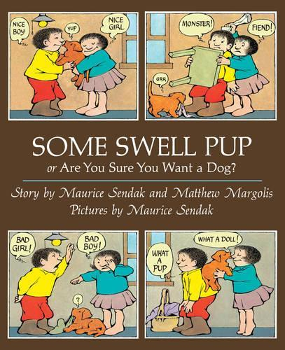Some Swell Pup Or Are You Sure You WantADog?