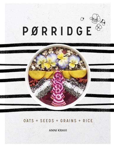 Porridge: Grains + Pulses + Seeds