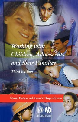 Working with Children, Adolescents andTheirFamilies