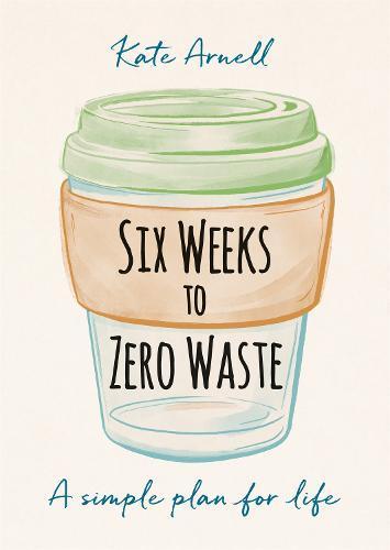 Six Weeks toZeroWaste