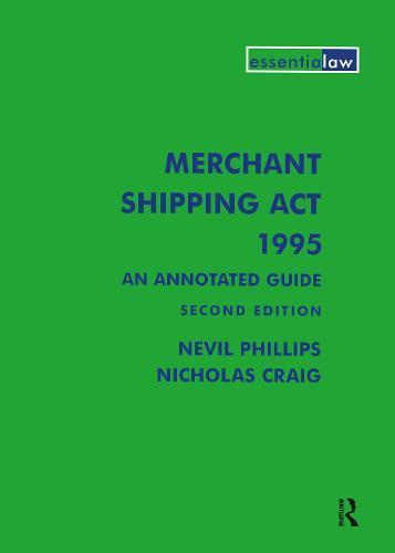 Merchant Shipping Act 1995: AnAnnotatedGuide