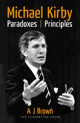 Michael Kirby: Paradoxes and Principles