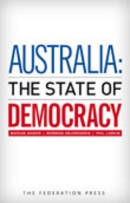 Australia: The State ofDemocracy