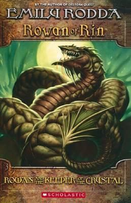 Rowan of Rin: #3 Rowan and the Keeper oftheCrystal