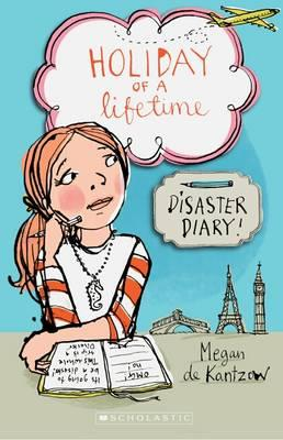 Holiday of a Lifetime: Disaster Diary