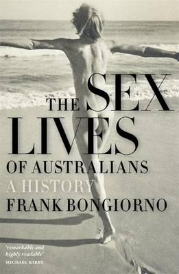 The Sex Lives Of Australians: A History,