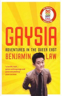 Gaysia: Adventures in the QueerEast