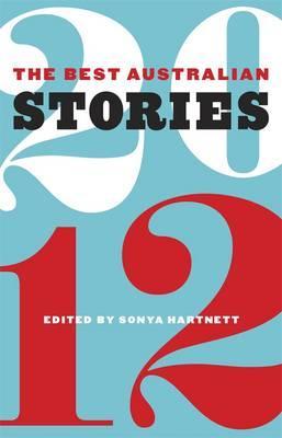 The Best Australian Stories2012