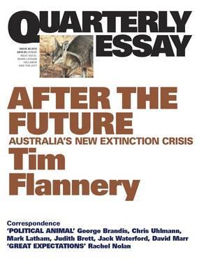 After the Future: Australia's NewExtinctionCrisis