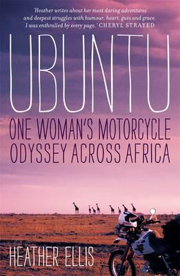 Ubuntu: One woman's motorcycle odysseyacrossAfrica