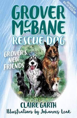 Grover's New Friends (Grover McBane, Rescue Dog Book 2)