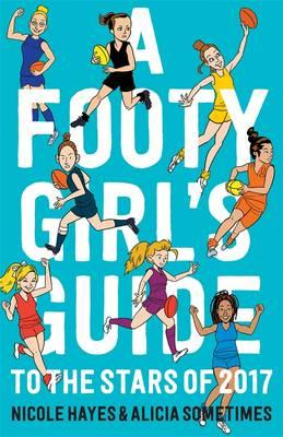 A Footy Girl's Guide to the Starsof2017