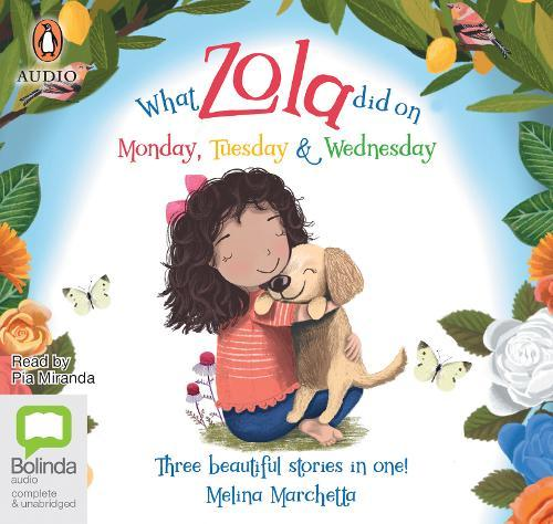 What Zola Did: Monday,Tuesday,Wednesday