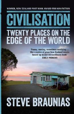 Civilisation: Twenty Places At The Edge OfTheWorld