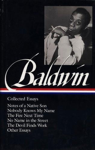 James Baldwin: Collected Essays(LOA#98)