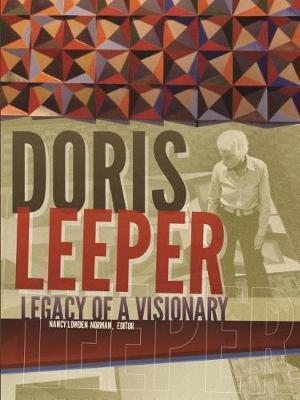 Doris Leeper: Legacy ofaVisionary