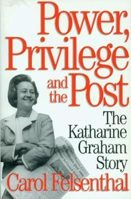 Power, Privilege and the Post: KatharineGrahamStory