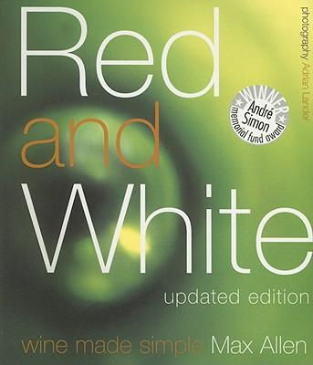 Red and White: WineMadeSimple