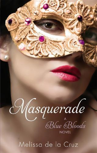 Masquerade: A BlueBloodsNovel