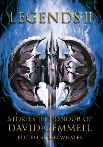 Legends 2: Stories in Honour ofDavidGemmell