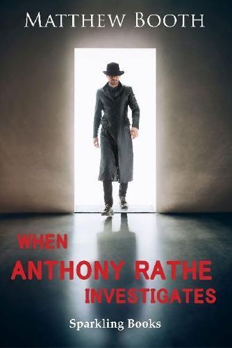 When AnthonyRatheInvestigates