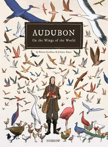 On the Wings of the World: Audubon