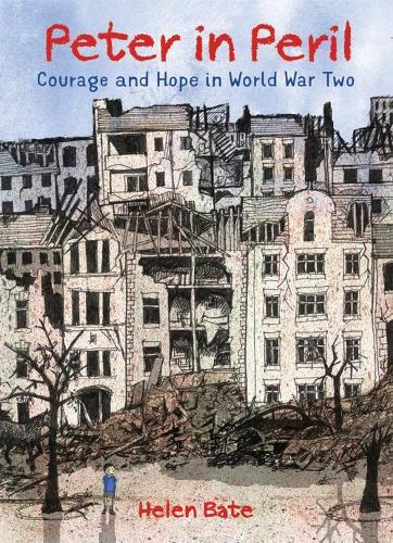 Peter in Peril: Courage and Hope in WorldWarTwo