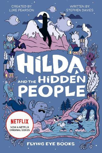 Hilda and the Hidden People(USEdition)