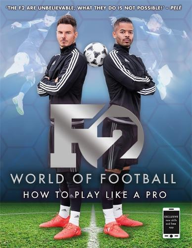 F2 World of Football: How to Play Like a Pro (SkillsBook1)
