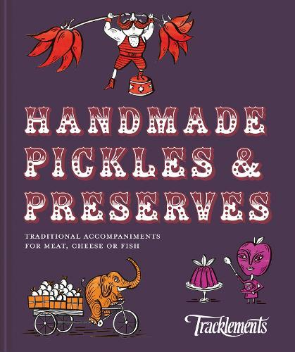 Handmade Pickles & Preserves: Traditional accompaniments for meat, cheeseorfish