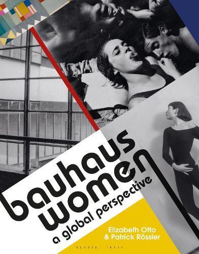 Bauhaus Women: AGlobalPerspective