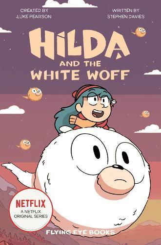 Hilda and the White Woff: Hilda NetflixTie-In6
